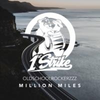 Oldschoolrockerzzz Million Miles