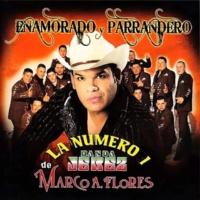 La Numero 1 Banda Jerez De Marco A. Flores Enamorado y Parrandero