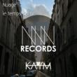 Kaym Nuage / le temps calme
