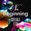 伊藤千晃 New Beginning