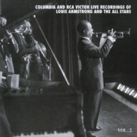 Louis Armstrong & His All Stars The Columbia & RCA Victor Live Recordings Vol. 2