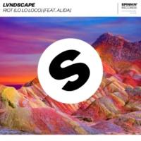 LVNDSCAPE Riot (Lo Lo Loco) [feat. Alida]