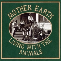 Mother Earth Living With The Animals
