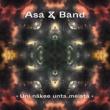 Asa & Band Uni Näkee Unta Meistä