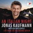 Jonas Kaufmann/Anita Rachvelishvili Il canto
