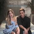 Maldita Nerea/Ana Mena A Quien Quiera Escuchar