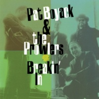 Pat Boyack & The Prowlers Breakin' In