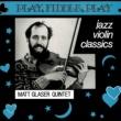 Matt Glaser Quintet Some Of Those Days