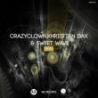 Crazyclown, Khristian Dax & Sweet Wave BRN