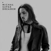 Michal Szpak Dreamer