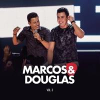 Marcos & Douglas Marcos & Douglas, Vol. 3 (Ao Vivo)