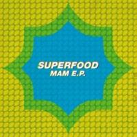Superfood MAM