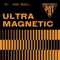 Power Of Trinity Ultramagnetic