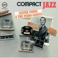 レスター・ヤング Compact Jazz: Lester Young & The Piano Giants