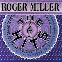 ロジャー・ミラー The Hits