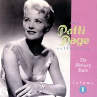 パティ・ペイジ The Patti Page Collection: The Mercury Years, Volume 1