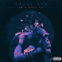 Total Ape In a Haze