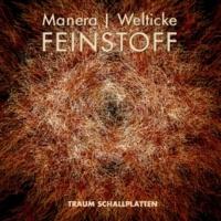 Manera&Welticke Feinstoff EP