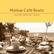 Cafe lounge resort Mellow Coffee