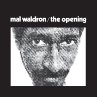 Mal Waldron The Opening