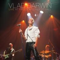 Vlad Darwin Live at Freedom Concert Hall