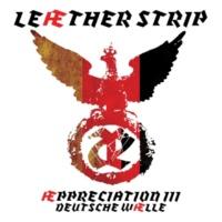 Leæther Strip Æppreciation III Deutsche Wælle