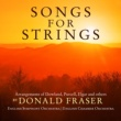 Donald Fraser,English Symphony Orchestra&English Chamber Orchestra Songs for Strings