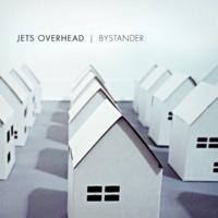 Jets Overhead Bystander