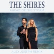 The Shires Ahead Of The Storm [Alex Joseph Remix]