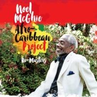 Noel McGhie Afro-Caribbean Project/Noel McGhie/Rasul Siddik/Daniele Vigilucci/Patrick Sedoc/Simon Teboul Re-Masters