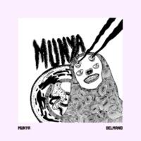 MUNYA Delmano EP