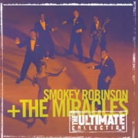 スモーキー・ロビンソン&ミラクルズ The Ultimate Collection:  Smokey Robinson & The Miracles