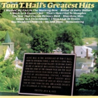 Tom T. Hall Tom T. Hall's Greatest Hits