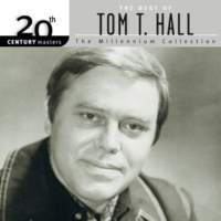 Tom T. Hall 20th Century Masters: The Best Of Tom T. Hall - The Millennium Collection