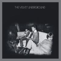 ヴェルヴェット・アンダーグラウンド The Velvet Underground [45th Anniversary / Deluxe Edition]