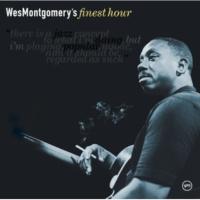 ウェス・モンゴメリー Wes Montgomery's Finest Hour