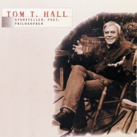 Tom T. Hall Tom T. Hall - Storyteller, Poet, Philosopher