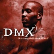 DMX It's Dark And Hell Is Hot
