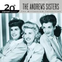 アンドリュー・シスターズ 20th Century Masters: Best Of The Andrews Sisters [The Millennium Collection]