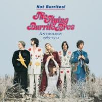 フライング・ブリトウ・ブラザーズ Hot Burritos! The Flying Burrito Brothers Anthology (1969 - 1972)