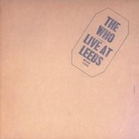 ザ・フー Live At Leeds [25th Anniversary Edition]