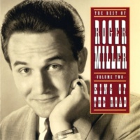 ロジャー・ミラー The Best Of Roger Miller Volume Two: King Of The Road