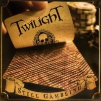 Twilight Still Gambling