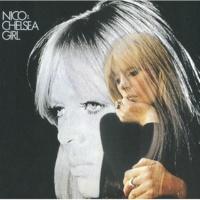 ニコ Chelsea Girl