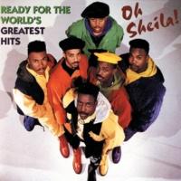 レディ・フォー・ザ・ワールド Oh Sheila! Ready For The World's Greatest Hits