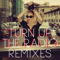 マドンナ Turn Up The Radio [Remixes]