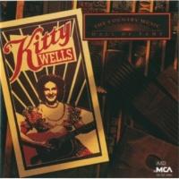 キティ・ウェルズ Country Music Hall Of Fame Series: Kitty Wells