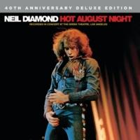 ニール・ダイアモンド Hot August Night [40th Anniversary Deluxe Edition]