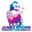 ジェームス・ブラウン Greatest Breakbeats
