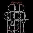Apropos Old School Party